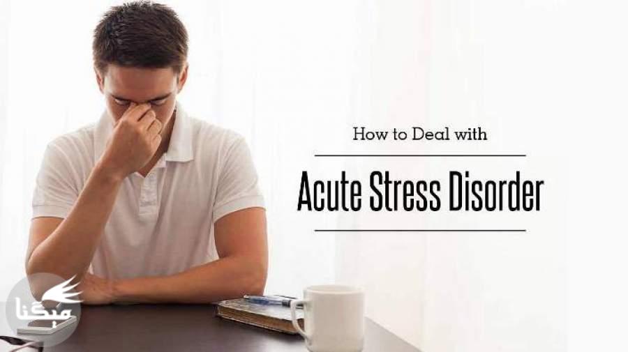 دانستنیهایی درباره اختلال استرس حاد